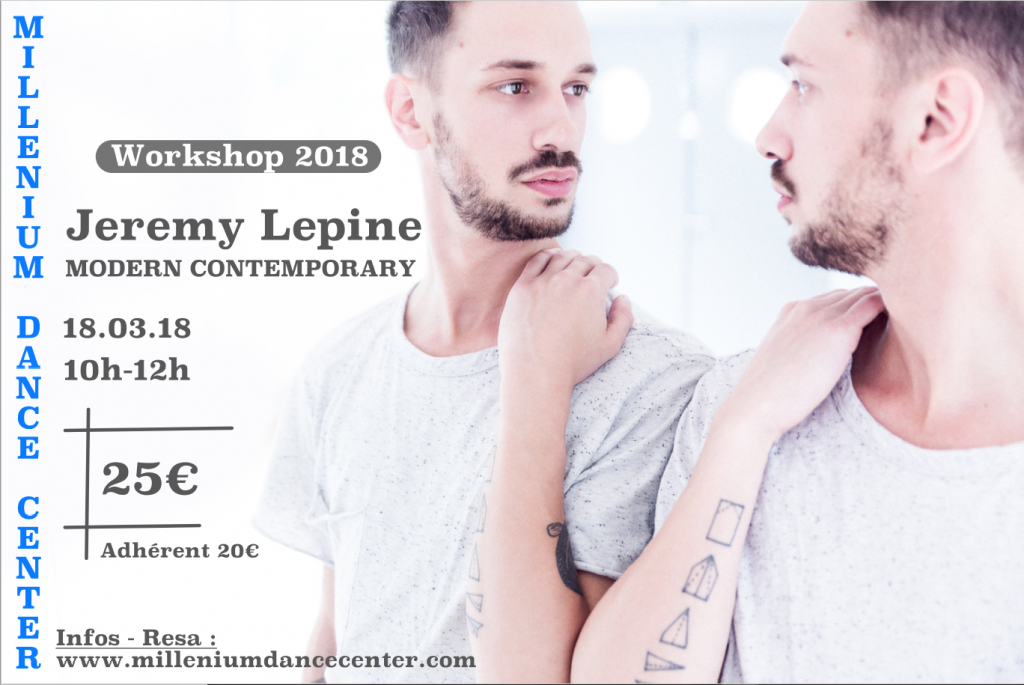 Stage au Millenium Dance Center France (MDC) de Jeremy Lepine - Modern Contemporary Workshop 2018 - MDC WorkShop
